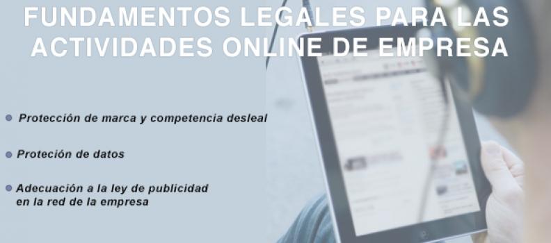 Fundamentos Legales para las Actividades Online de la Empresa