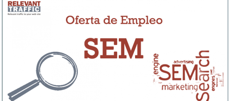 Oferta de empleo Consultor SEM Senior